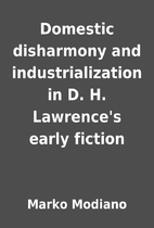 Domestic disharmony and industrialization in…
