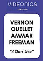 Four Stars Live: Vernon, Ammar, Ouellet,…