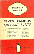 Seven famous one-act plays by John Alexander…