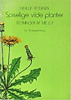 Spiselige vilde planter by Herulf Petersen