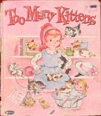 Too Many Kittens by Mabel Watts