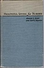 Healthful Living for Nurses by Harold S.…