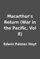 Macarthur's Return (War in the Pacific, Vol…