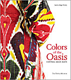 Colors of the Oasis: Central Asian Ikats by…