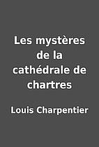 Les mystères de la cathédrale…