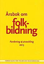 Folkbildning & Forskning Årsbok 2013 by…