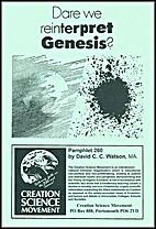 Dare We Reinterpret Genesis? by David C. C.…