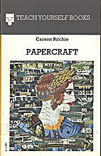 Papercraft (Teach Yourself) by Carson I. A.…