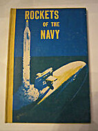 Rockets of the Navy by Erik Bergaust