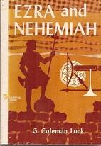 Ezra/Nehemiah by G. Coleman Luck