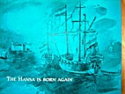 The Hansa is born again by Dr. E van Eyck…