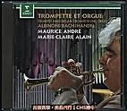 Trompette Et Orgue / Trumpet and Organ ;…
