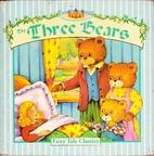 The Three Bears (Fairy Tale Classics…