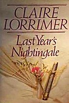Last Year's Nightingale by Claire Lorrimer