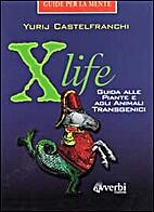 Xlife: guida alle piante e agli animali…