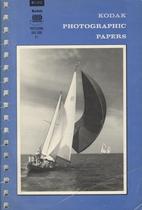 Kodak Photographic Papers by Eastman Kodak…