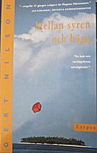 Mellan syren och hägg by Gert Nilson