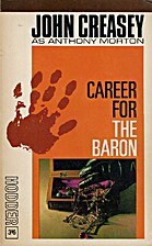 Career for the Baron by Anthony Morton