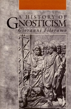 History of Gnosticism by Giovanni Filoramo