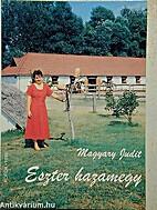 Eszter hazamegy by L Judit Magyary