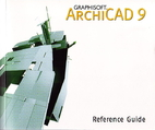 ArciCAD 9, Reference guide by Graphisoft