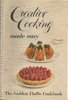 Creative Cooking Made Easy: The Golden…