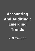 Accounting And Auditing : Emerging Trends by…