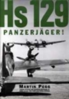 Hs 129 Panzerjager! by Martin Pegg