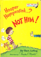 Hooper Humperdink...? Not him! by Dr. Seuss