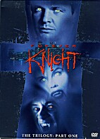 Forever Knight - The Trilogy, Part 1 (1992 -…