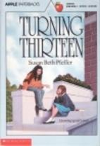 Turning Thirteen by Susan Beth Pfeffer