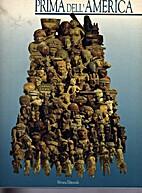 Prima dell'America: 4000 anni di arte…
