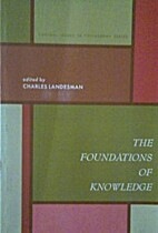 The Foundations Of Knowledge by Charles…