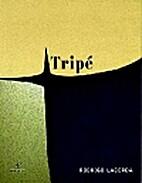 Tripé by Rodrigo Lacerda