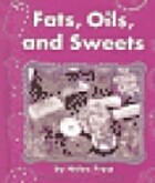 Fats, Oils, and Sweets (Pebble Books) by…