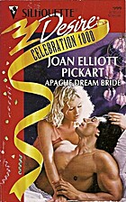 Apache Dream Bride by Joan Elliott Pickart