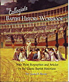 The Baptist History Workbook by James R.…