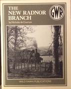 The New Radnor Branch by Nicholas De…