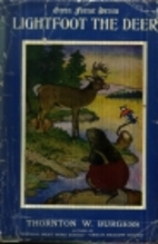 Lightfoot the Deer by Thornton W. Burgess