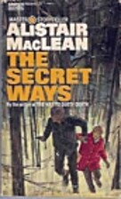 The Secret Ways by Alistair Maclean