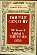 Double Century: Two Hundred Years of Cricket…