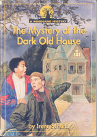 The Mystery of the Dark Old House (Woodland…