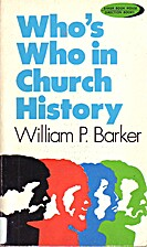Who's Who in Church History by William…