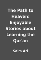 The Path to Heaven: Enjoyable Stories about…