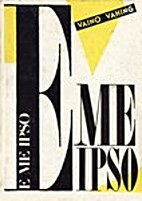 E me ipso : ülestähendusi, 1969-1987 by…