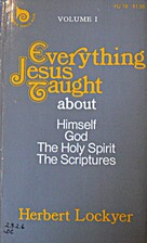 Everything Jesus Taught About Himself, God,…