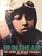 Up in the Air: The Story of Bessie Coleman…