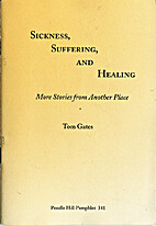 Sickness, suffering, and healing : more…
