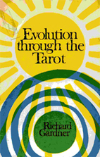 Evolution Through the Tarot by Richard…