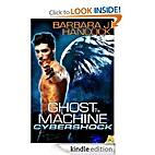 Ghost in the Machine (Cybershock) by Barbara…